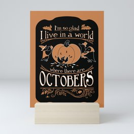 A World With Octobers Mini Art Print
