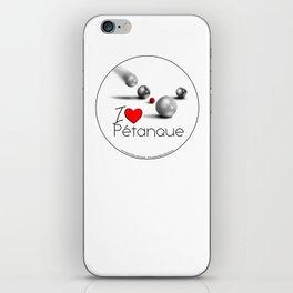 I love Pétanque iPhone Skin