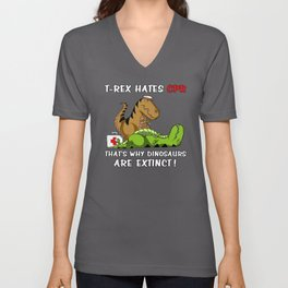 T-Rex Hates CPR That Is Why Dinosaurs Are Extinct Unisex V-Neck