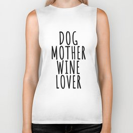 Dog Dogs Pet Gift puppy lover day owner best whelp Wine Alcohol Love Vino Red White Gift Party drink Biker Tank