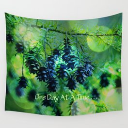 One Day At A Time . . . Wall Tapestry