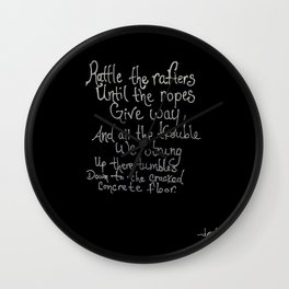 Rattle My Rafters Wall Clock