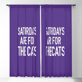 Saturdays are for the Cats Blackout Curtain