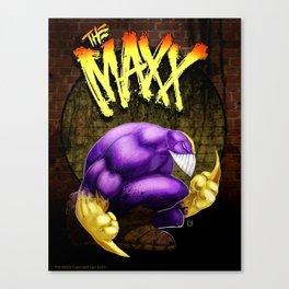The Maxx Canvas Print