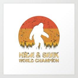 Vintage Hide And Seek World Champion Bigfoot Sasquatch Art Print