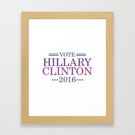 Vote Hillary Clinton 2016 Framed Art Print