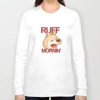 shiba inu Long Sleeve T-shirts featuring RUFF MORNING - shiba inu by CUTE AF