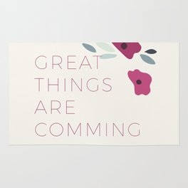 Great things are comming Rug
