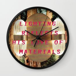 Lighting refelcts his love of materials (San Pietro Pendant and Mariposa Grove) Wall Clock