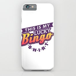 This Is My Lucky Bingo Shirt - Gambling & Lottery iPhone Case
