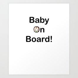 Baby on board sign pregnancy logo Art Print