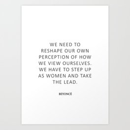 Queen Bey Quote - Take the lead Art Print