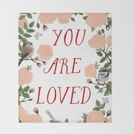 You Are Loved Throw Blanket