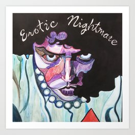 Enter At Your Own Risk!!  (Erotic Nightmare) Art Print