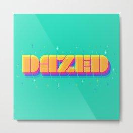 Dazed Metal Print