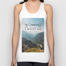 The Mountains Are Calling And I Must Go Unisex Tank Top