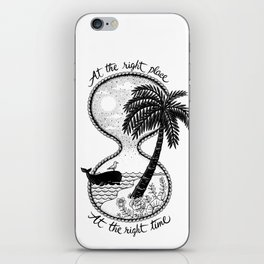 At the right place iPhone Skin