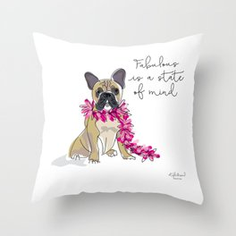 Fabulous is a state of mind Throw Pillow