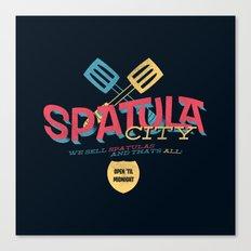 Spatula City! (open edition) Canvas Print