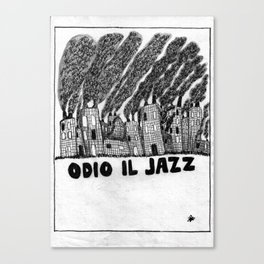 ODIO IL JAZZ Canvas Print