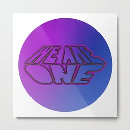 We Are One, motivational sticker, positive quote, violet and blue version Metal Print