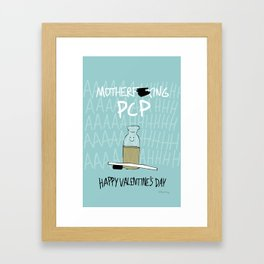 Motherf*cking PCP Framed Art Print