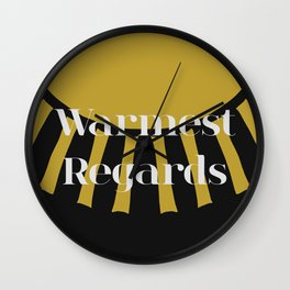 Warmest Regards in Black and Gold Wall Clock