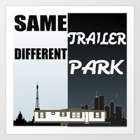 trailer park boys Art Prints featuring Same Trailer Different Park by beoriginal