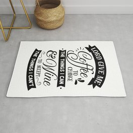 Lord give me coffee to change the things I can and Wine to accept the things I can not - Funny hand drawn quotes illustration. Funny humor. Life sayings. Sarcastic funny quotes. Rug