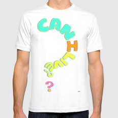Can I Live? White Mens Fitted Tee MEDIUM