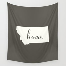 Montana is Home - White on Charcoal Wall Tapestry
