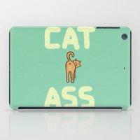 ass iPad Cases featuring Cat Ass by Phil Jones