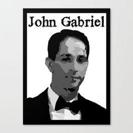John Gabriel Tribute (ID534) Canvas Print