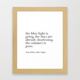 Joan Didion autumn quote Framed Art Print