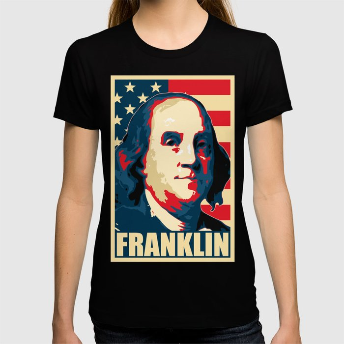 Benjamin Franklin America Pop Art T-shirt