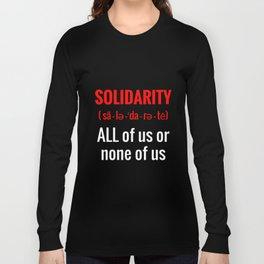Solidarity Long Sleeve T-shirt