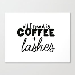 Coffee & Lashes Canvas Print