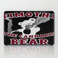 cannabis iPad Cases featuring TIMOTHY THE CANNABIS BEAR  by Timmy Ghee CBP