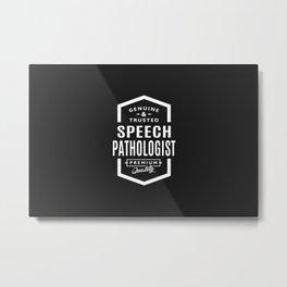 Gift for Speech Pathologist Metal Print