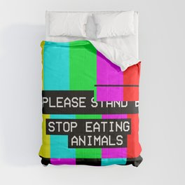 Please Stop Eating Animals Glitch  Comforters