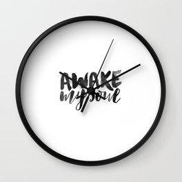 Awake My Soul Wall Clock