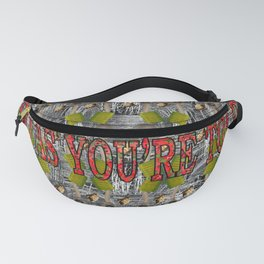 Do As You're Told. Fanny Pack