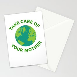 Earth Day print Take Care of Your Mother Stationery Cards