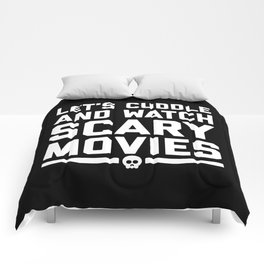 Cuddle Scary Movies Funny Quote Comforters
