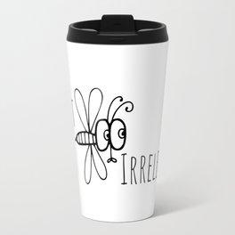 Don't Be Irrelevant Travel Mug