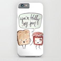 You're My Jam Slim Case iPhone 6