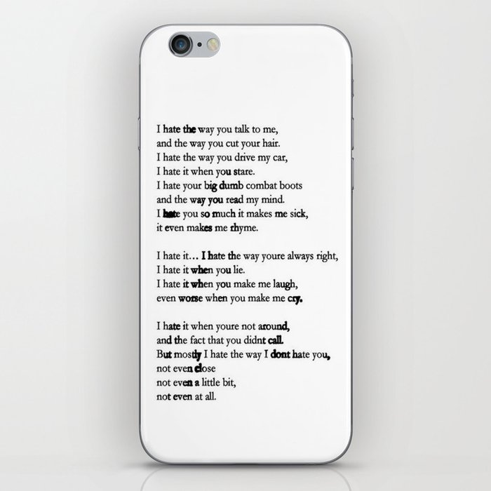 10 Things I Hate About You Poem Iphone Skin By Originalityisdead