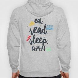 eat read sleep Hoody