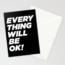 Everything will be ok! Stationery Cards