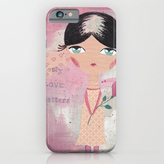 Only love matters iPhone & iPod Case